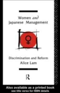 Foto Cover di Women and Japanese Management, Ebook inglese di Alice C L Lam, edito da Taylor and Francis