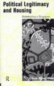 Foto Cover di Political Legitimacy and Housing, Ebook inglese di Beng-Huat Chua, edito da Taylor and Francis