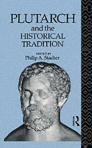 Foto Cover di Plutarch and the Historical Tradition, Ebook inglese di  edito da Taylor and Francis