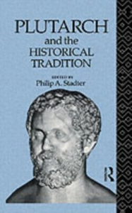 Ebook in inglese Plutarch and the Historical Tradition -, -