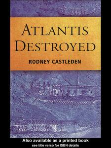 Ebook in inglese Atlantis Destroyed Castleden, Rodney