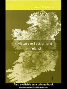 Ebook in inglese A History of Settlement in Ireland