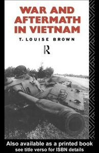 Ebook in inglese War and Aftermath in Vietnam Brown, T. Louise