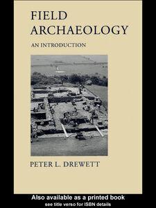 Ebook in inglese Field Archaeology Drewett, Peter L.