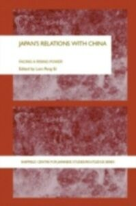 Foto Cover di Japan's Relations With China, Ebook inglese di  edito da Taylor and Francis