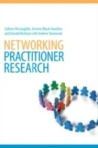 Foto Cover di Networking Practitioner Research, Ebook inglese di AA.VV edito da Taylor and Francis