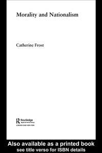 Ebook in inglese Morality and Nationalism Frost, Catherine