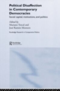 Foto Cover di Political Disaffection in Contemporary Democracies, Ebook inglese di Jose Ramon Montero,Mariano Torcal, edito da Taylor and Francis
