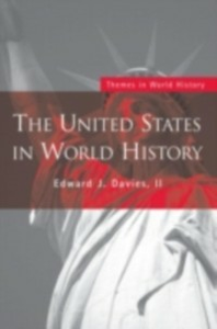 Ebook in inglese United States in World History Edward J. Davies, II
