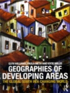 Foto Cover di Geographies of Developing Areas, Ebook inglese di AA.VV edito da Taylor and Francis