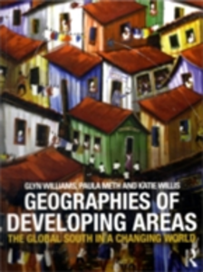 Ebook in inglese Geographies of Developing Areas Meth, Paula , Williams, Glyn , Willis, Katie