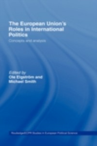 Ebook in inglese European Union's Roles in International Politics -, -
