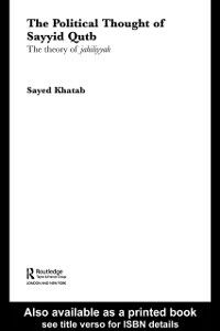 Ebook in inglese Political Thought of Sayyid Qutb Khatab, Sayed