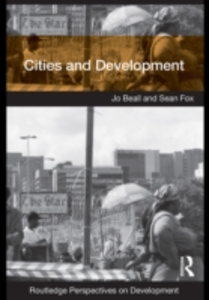 Ebook in inglese Cities and Development Beall, Jo , Fox, Sean