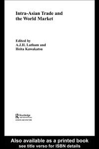 Ebook in inglese Intra-Asian Trade and the World Market
