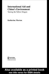 Ebook in inglese International Aid and China's Environment Morton, Katherine