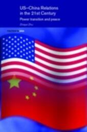 US-China Relations in the 21st Century