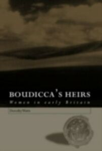 Ebook in inglese Boudicca's Heirs Watts, Dorothy