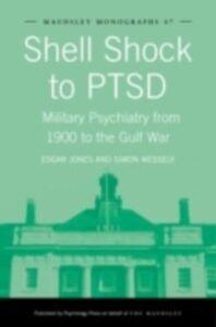 Foto Cover di Shell Shock to PTSD, Ebook inglese di Edgar Jones,Simon Wessely, edito da Taylor and Francis