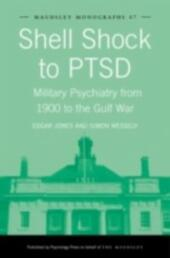 Shell Shock to PTSD