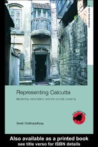 Ebook in inglese Representing Calcutta Chattopadhyay, Swati