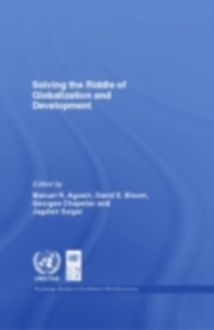 Ebook in inglese Solving the Riddle of Globalization and Development -, -