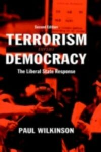 Foto Cover di Terrorism Versus Democracy, Ebook inglese di Paul Wilkinson, edito da Taylor and Francis