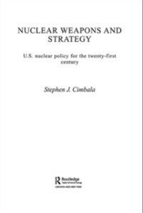 Ebook in inglese Nuclear Weapons and Strategy Cimbala, Stephen J.