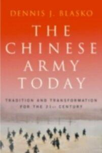 Foto Cover di Chinese Army Today, Ebook inglese di Dennis J. Blasko, edito da Taylor and Francis