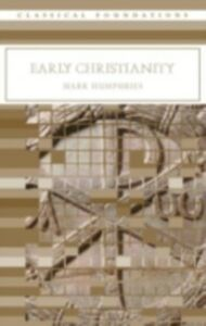 Foto Cover di Early Christianity, Ebook inglese di Mark Humphries, edito da Taylor and Francis