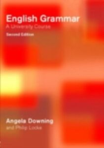 Ebook in inglese English Grammar Downing, Angela , Locke, Philip