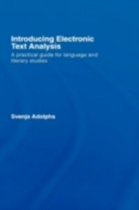 Foto Cover di Introducing Electronic Text Analysis, Ebook inglese di Svenja Adolphs, edito da Taylor and Francis