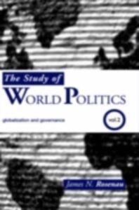 Ebook in inglese Study of World Politics Rosenau, James N.