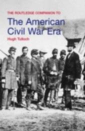 Routledge Companion to the American Civil War Era