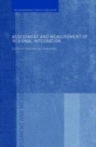 Foto Cover di Assessment and Measurement of Regional Integration, Ebook inglese di  edito da Taylor and Francis
