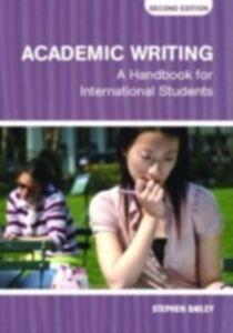 Ebook in inglese Academic Writing Bailey, Stephen