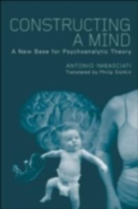 Ebook in inglese Constructing a Mind Imbasciati, Antonio