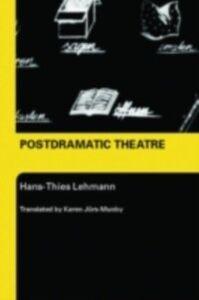 Ebook in inglese Postdramatic Theatre Lehmann, Hans-Thies