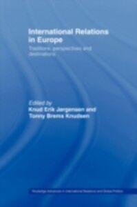 Ebook in inglese International Relations in Europe -, -