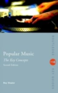 Ebook in inglese Popular Music: The Key Concepts Shuker, Roy