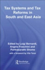Foto Cover di Tax Systems and Tax Reforms in South and East Asia, Ebook inglese di AA.VV edito da Taylor and Francis