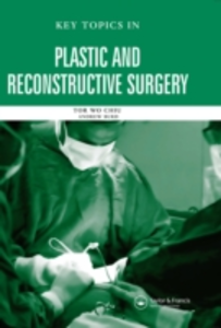 Ebook in inglese Key Topics in Plastic and Reconstructive Surgery Burd, Andrew , Chiu, Tor Wo