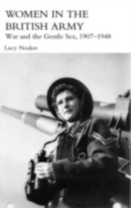 Ebook in inglese Women in the British Army Noakes, Lucy