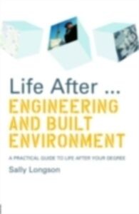 Ebook in inglese Life After...Engineering and Built Environment Longson, Sally