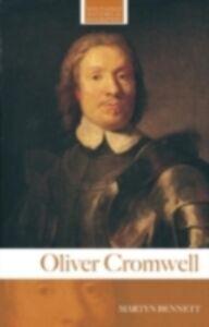 Foto Cover di Oliver Cromwell, Ebook inglese di Martyn Bennett, edito da Taylor and Francis