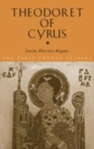 Ebook in inglese Theodoret of Cyrus Kupan, Istvan Pasztori