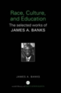 Ebook in inglese Race, Culture, and Education Banks, James A.