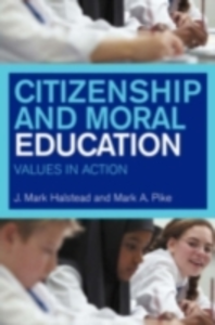 Ebook in inglese Citizenship and Moral Education Halstead, Mark , Pike, Mark