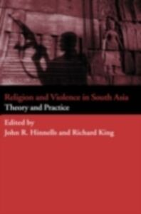 Foto Cover di Religion and Violence in South Asia, Ebook inglese di  edito da Taylor and Francis