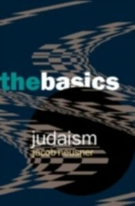 Ebook in inglese Judaism: The Basics Neusner, Jacob